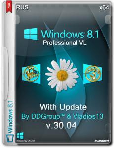 Windows 8.1 Pro vl x64 with Update [v.30.04] by DDGroup™ & vladios13 [Ru]