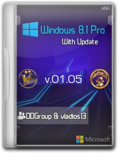 Windows 8.1 Pro vl x86 with Update [v.01.05] by DDGroup™ & vladios13 [Ru]