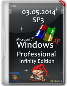 Microsoft Windows XP Professional Service Pack 3 Infinity Edition (05.2014) (x86) [2014, RUS] (обновлена 03.05.2014)