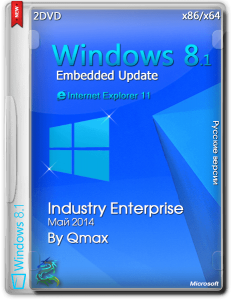 Windows Embedded® 8.1™ Industry Enterprise Update by -=Qmax=- (x86/x64) (2014) [Rus]