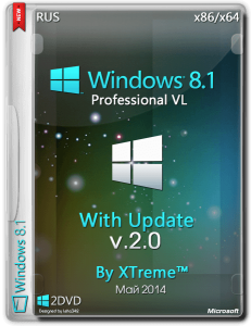 Windows® 8.1 Pro VL With Update XTreme™ v2.0 от 05.05.2014 (x64/x32) (2014) [Rus]