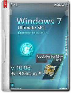 Windows 7 Ultimate SP1 (x64 x86) 2 in 1 Activated updates for May [v.10.05] by DDGroup™ [Ru]