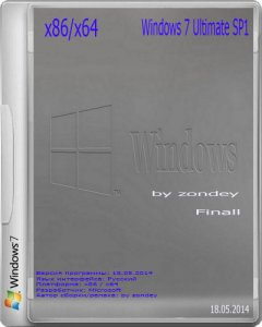 Windows 7 Ultimate SP1 by zondey 18.05.2014 Finall (x86/x64) (2014) [RUS]