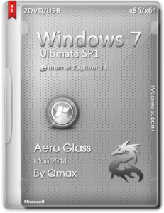 Windows 7 SP1 Ultimate Aero Glass by -=Qmax=- (x86-x64) (2014) [Rus]