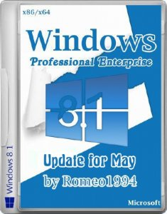 Windows 8.1 (Professional/Enterprise) Update 1 (x86/x64) Update for May (17.05.14) by Romeo1994 (2014) �������