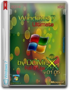Windows 7 SP1 Ultimate Full & Lite v.01.05 by DOMix® (x64 ) (2014) [Rus]