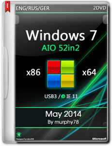 Windows 7 SP1 AIO 52in2 IE11 May 2014 by murphy78 (x86-x64) (2014) [ENG/RUS/GER]