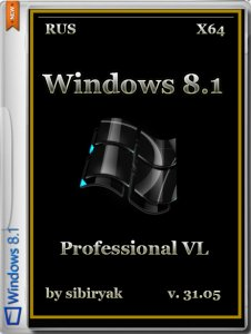 Windows 8.1 Professional VL by sibiryak v.31.05 (х64) (2014) [RUS]