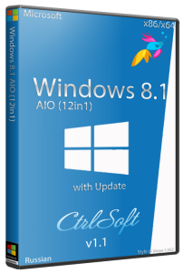 Microsoft Windows 8.1 with Update x86-x64 AIO v1.1 (12in1) Russian - CtrlSoft [Русский]