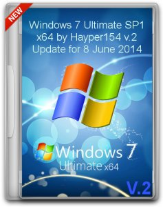 Windows 7 Ultimate SP1 by Hayper154 v.2 Update for June 6.1.7601 / v.2 (x64) (08.06.2014) [Ru/En]