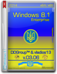 Windows 8.1 Enterprise (x64_x86) with Update [v.03.06] by DDGroup™ & vladios13 [Uk]