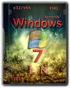 Windows 7 Pro June Acronis (x32/x64) (09.06.2014)(2014) [ENG]