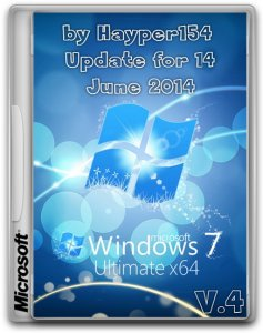 Windows 7 Ultimate SP1 (x64) by Hayper154 v.4 Update for (14 June 2014) 6.1.7601 [Ru]