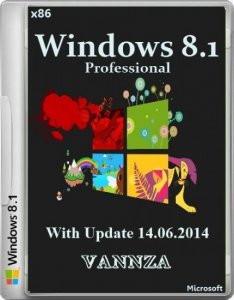 Windows 8.1 Pro With Update Vannza (x86) (2014) [RuS]
