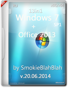 Windows 7 SP1 AIO 13in1 by SmokieBlahBlah (x86/x64)(20.06.2014) [Ru]