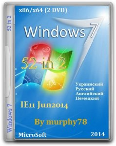 Windows 7 SP1 AIO 52in2 IE11 Jun2014 by murphy78 (x86-x64) (2014) [ENG/RUS/UKR/GER]