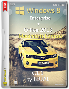 Windows 8 Enterprise by IZUAL Maximum Edition v1.1 + Office 2013 (х86) (обновлена 24:06:14) (2014) [Rus]