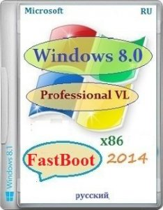 Microsoft Windows 8 Pro VL x86 RU FastBoot by Lopatkin (2014) Русский