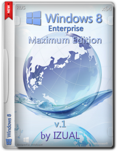 Windows 8 Enterprise by IZUAL Maximum Edition v1. (х64) (обновлена (26:06:14) (2014) [Rus]