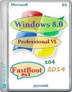 Microsoft Windows 8 Pro VL x64 RU FastBoot 2x1 by Lopatkin (2014) Русский