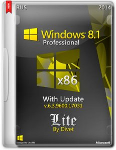 Windows 8.1 Pro with update 6.3.9600.17031 LITE by Divet (x86) (2014) [Ru]