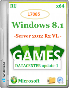 Microsoft Windows 8.1 Server 2012 R2 VL DataCenter 17085 x64 RU Games by Lopatkin (2014) Русский