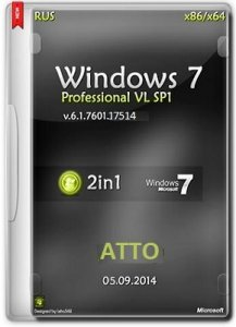 Microsoft Windows 7 Professional VL SP1 6.1.7601.17514 x86-х64 RU ATTO by Lopatkin (2014) Русский