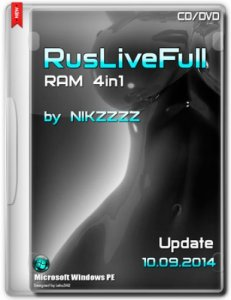 RusLiveFull RAM 4in1 CD/DVD by NIKZZZZ 10.09.2014 (x86/x64) [MUL|RUS]