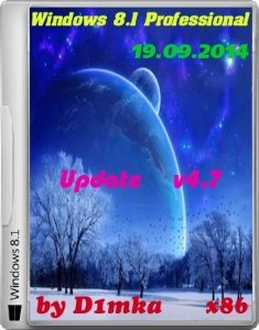 Windows 8.1 Professional Update by D1mka v4.7 (x86) (2014) [Rus]
