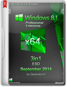 Windows 8.1 Pro/Ent 3in1 ESD September 2014 By Generation2 (x64) (2014) [ENG/RUS/GER/UKR]