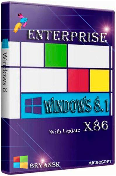 Windows 8.1 Enterprise with update by Bryansk (x86) (2014) [Rus]