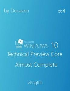 Windows 10 Technical Preview Core Almost Complete v.English by Ducazen (x64) (2014) [Eng]