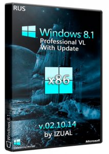 Windows 8.1 Professional vl With Update IZUAL v02.10.14 (x86) (2014) [Rus]
