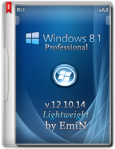Windows 8.1 Professional Lightweight by EmiN (x64) (2014) [Rus]