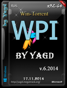 WPI by Yagd Full v6 (Yagd BS Post Installer v.6.2014) (x86 / x64) (17.11.2014) [Rus]