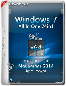 Windows 7 SP1 AIO 24in1 UEFI IE11 November by murphy78 v.7601 (x64) (2014) [ENG/RUS/GER]