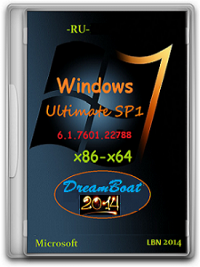 Microsoft Windows 7 Ultimate SP1 6.1.7601.22788 x86-�64 RU DreamBoat_2014 by Lopatkin (2014) �������
