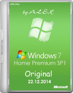 Windows 7 Home Premium SP1 Original by -A.L.E.X.- 22.12.2014 (x86x64) (2014) [RUS/ENG]
