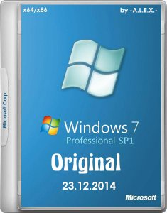 Windows 7 Professional SP1 Original by -A.L.E.X.- 23.12.2014 (x86/x64) (2014) [RUS/ENG]