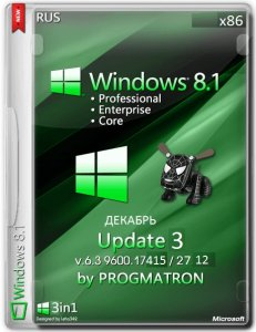 Windows 8.1 Update 3 Core/Pro/Enter 6.3 9600.17415 MSDN by Progmatron v.27.12.2014 (x86) (2014) [Rus]