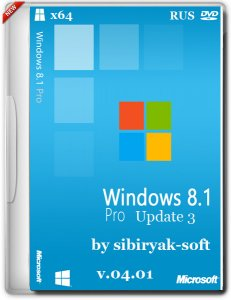 Windows 8.1 with Update 3 Professional VL by sibiryak-soft v.04.01 (�64) (2015) [RUS]