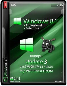 Windows 8.1 Update 3 VL Pro/Enter 6.3 9600.17415 MSDN by Progmatron v.08.01.2015 (x86) (2015) [Rus]