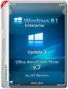 Win 8.1 Enter Update 3 Ultra AeroGlass Style by 43 Region V.2 (x64) (2015) [RUS]