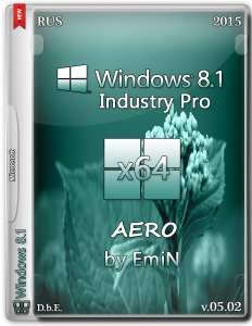 Windows Embedded 8.1 Industry Pro by EmiN (x64) (2015) [Rus]
