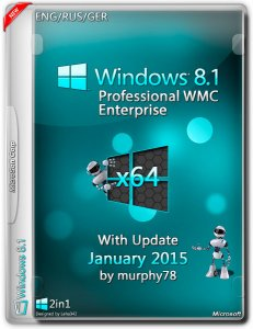 Windows 8.1 ProWMC Enterprise With Update January by murphy78 (x64) (2015) [ENG/RUS/GER]