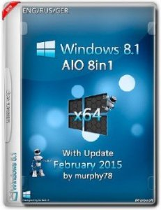 Windows 8.1 x64 AIO 8in1 With Update February by MURPHY 78 2015 (ENG/RUS/GER)
