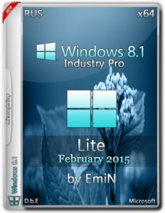 Windows Embedded 8.1 Industry Pro With Update Lite by EmiN (x64) (2015) [Rus]