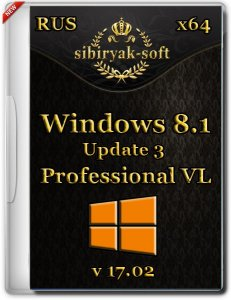 Windows 8.1 Professional VL with update 3 by sibiryak-soft v.17.02 (х64) (2015) [Rus]