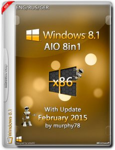 Windows 8.1 AIO 8in1 With Update February by murphy78 (x86) (2015) [ENG/RUS/GER]