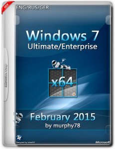 Windows 7 Ultimate/Enterprise SP1 February by murphy78 (x64) (2015) [ENG/RUS/GER]